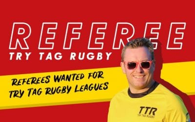 Referees Wanted for Try Tag Rugby Leagues